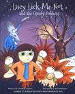Lucy Lick-Me-Not and the Greedy Gubbins by Claudine Carmel