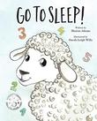 GO TO SLEEP! by Marion  Adams