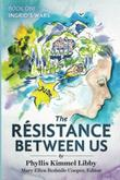 THE RESISTANCE BETWEEN US