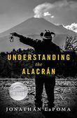 UNDERSTANDING THE ALACRÁN