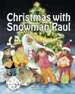 CHRISTMAS WITH SNOWMAN PAUL