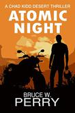 ATOMIC NIGHT by Bruce W. Perry