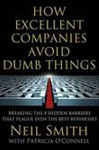HOW EXCELLENT COMPANIES AVOID DUMB THINGS by Neil Smith