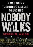 Cover art for NOBODY WALKS