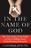 IN THE NAME OF GOD by Cameron Stauth