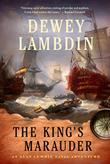 THE KING'S MARAUDER by Dewey Lambdin