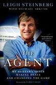 THE AGENT by Leigh Steinberg