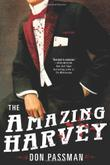 THE AMAZING HARVEY by Don Passman