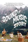 <i>THE SOUND OF MUSIC</i> STORY