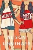 AMERICAN GIRLS by Alison Umminger