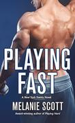 PLAYING FAST