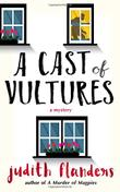 A CAST OF VULTURES by Judith Flanders