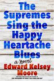 THE SUPREMES SING THE HAPPY HEARTACHE BLUES