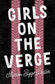 GIRLS ON THE VERGE