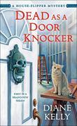 DEAD AS A DOOR KNOCKER
