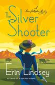 THE SILVER SHOOTER