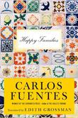 HAPPY FAMILIES by Carlos Fuentes