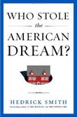 Cover art for WHO STOLE THE AMERICAN DREAM?