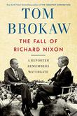 THE FALL OF RICHARD NIXON