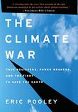 THE CLIMATE WAR by Eric Pooley