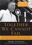 TOGETHER WE CANNOT FAIL