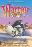 THE WARRIOR SHEEP GO WEST by Christopher Russell