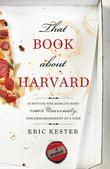 THAT BOOK ABOUT HARVARD