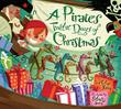 Cover art for A PIRATE'S TWELVE DAYS OF CHRISTMAS