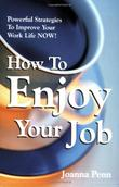 HOW TO ENJOY YOUR JOB by Joanna Penn