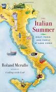 THE ITALIAN SUMMER by Roland Merullo