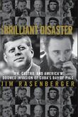 THE BRILLIANT DISASTER by Jim Rasenberger
