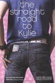 THE STRAIGHT ROAD TO KYLIE by Nico Medina