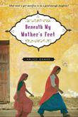 Cover art for BENEATH MY MOTHER'S FEET