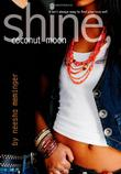 Cover art for SHINE, COCONUT MOON
