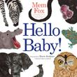 HELLO BABY! by Mem Fox
