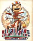 Cover art for KEL GILLIGAN'S DAREDEVIL STUNT SHOW