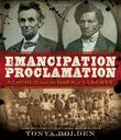 EMANCIPATION PROCLAMATION by Tonya Bolden