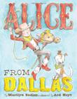ALICE FROM DALLAS by Marilyn Sadler