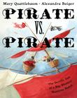 PIRATE VS. PIRATE by Mary Quattlebaum