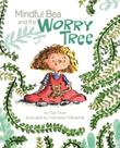 MINDFUL BEA AND THE WORRY TREE