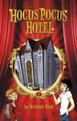 HOCUS POCUS HOTEL by Lisa K. Weber