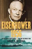 EISENHOWER 1956 by David A. Nichols