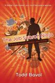 THE JOB SEARCH NINJA by Todd Bavol