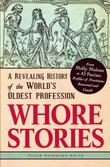 WHORE STORIES by Tyler Stoddard Smith