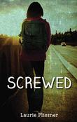 SCREWED by Laurie Plissner