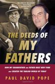 THE DEEDS OF MY FATHERS by Paul David Pope