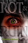 ROT & RUIN by Jonathan Maberry