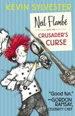 NEIL FLAMBÉ AND THE CRUSADER'S CURSE by Kevin Sylvester