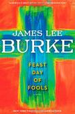 FEAST DAY OF FOOLS by James Lee Burke
