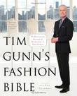 TIM GUNN'S FASHION BIBLE